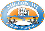 Milton Wisconsin history in Progress
